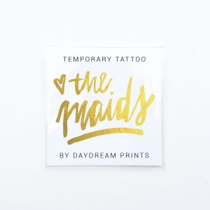 Single 'The Maids' Gold Foil Tattoo